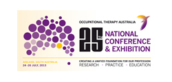 Occupational Therapy Australia 25th National Conference & Exhibition 2013